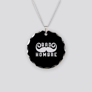 Bad Hombre Necklace Circle Charm
