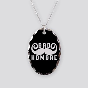 Bad Hombre Necklace Oval Charm