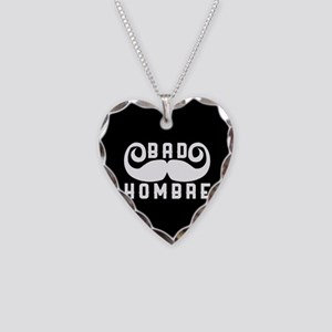 Bad Hombre Necklace Heart Charm