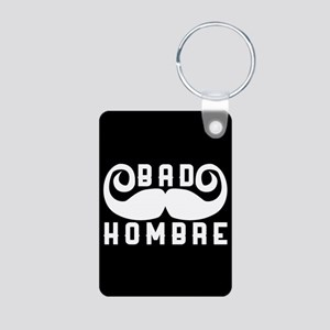 Bad Hombre Aluminum Photo Keychain