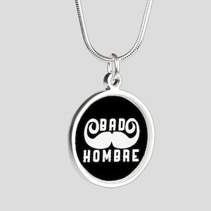 Bad Hombre Silver Round Necklace