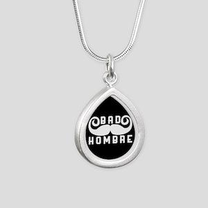 Bad Hombre Silver Teardrop Necklace