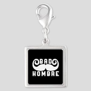 Bad Hombre Silver Square Charm