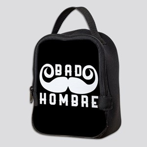 Bad Hombre Neoprene Lunch Bag