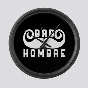 Bad Hombre Large Wall Clock