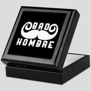 Bad Hombre Keepsake Box