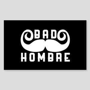 Bad Hombre Sticker (Rectangle)