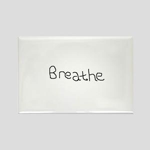 Breathe Rectangle Magnet