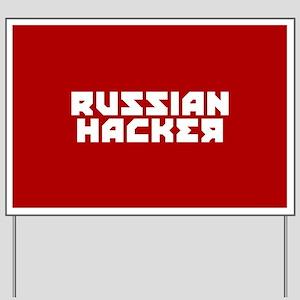 Russian Hacker Yard Sign
