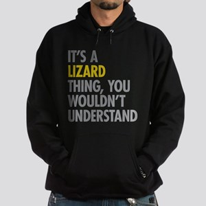 Its A Lizard Thing Sweatshirt