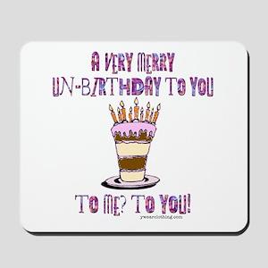 Un-Birthday Mousepad