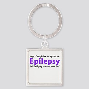 My daughter may have epilepsy Square Keychain
