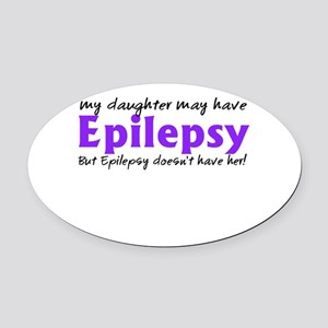 My daughter may have epilepsy Oval Car Magnet