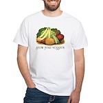 grow your veggies White T-Shirt