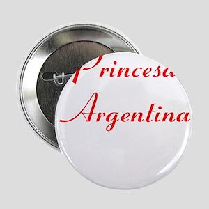 "Princesa Argentina 2.25"" Button"