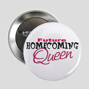 Future Homecoming Queen Button