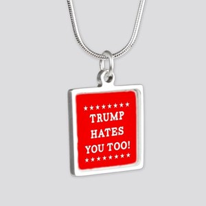Trump Hates You Too Silver Square Necklace