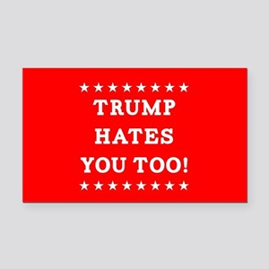 Trump Hates You Too Rectangle Car Magnet