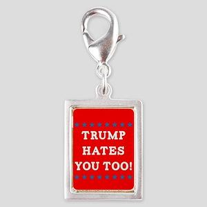 Trump Hates You Too Silver Portrait Charm
