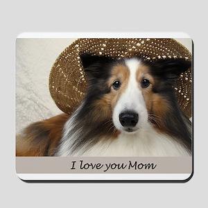 I love you Mom Mousepad