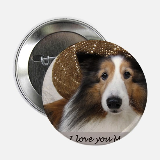 "I love you Mom 2.25"" Button"