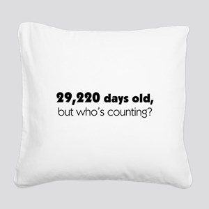80th Birthday Square Canvas Pillow