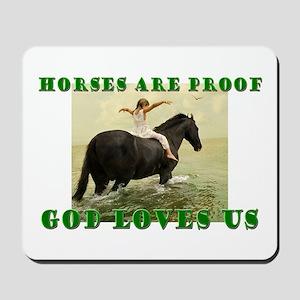 Proof God Loves us Mousepad