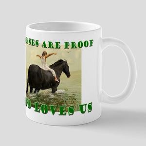 Proof God Loves us Mug