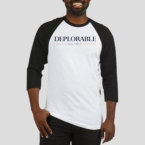 Deplorable Est 2017 Baseball Tee
