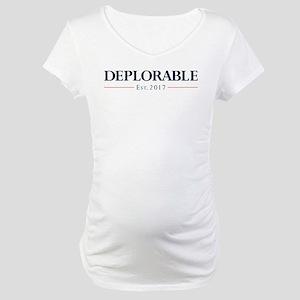Deplorable Est 2017 Maternity T-Shirt