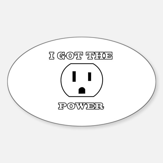 I Got The Power Decal