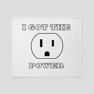 I Got The Power Throw Blanket