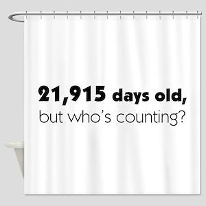 60th Birthday Shower Curtain