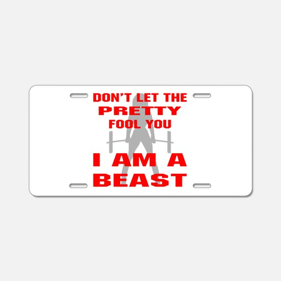 Female I Am A Beast Aluminum License Plate