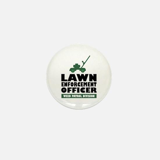 Lawn Enforcement Mini Button