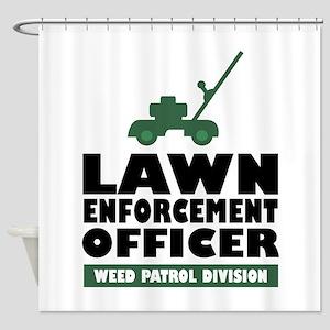 Lawn Enforcement Shower Curtain