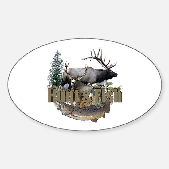 Hunt and Fish Sticker (Oval)