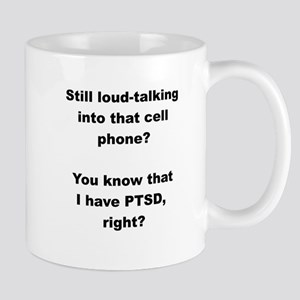 PTSD: Loud-talking Mug