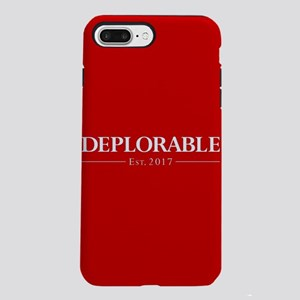 Deplorable Est 2017 iPhone 7 Plus Tough Case