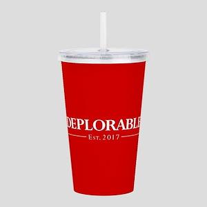 Deplorable Est 2017 Acrylic Double-wall Tumbler