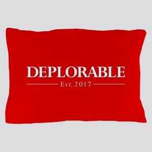 Deplorable Est 2017 Pillow Case