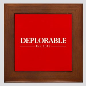 Deplorable Est 2017 Framed Tile