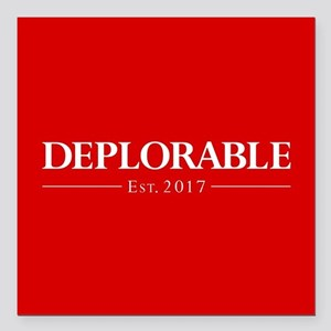 "Deplorable Est 2017 Square Car Magnet 3"" x 3"""