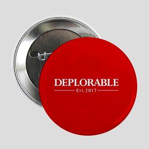 """Deplorable Est 2017 2.25"""" Button"""