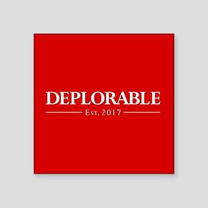 "Deplorable Est 2017 Square Sticker 3"" x 3"""