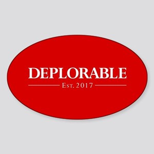 Deplorable Est 2017 Sticker (Oval)