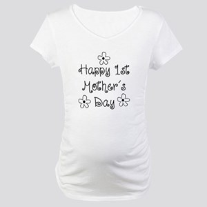 1st Mother's Day Maternity T-Shirt