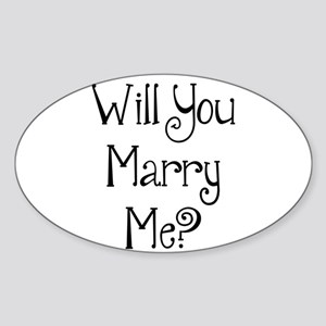 Will You Marry Me? (2) Sticker (Oval)