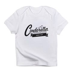 Cinderella Since 1697 Infant T-Shirt