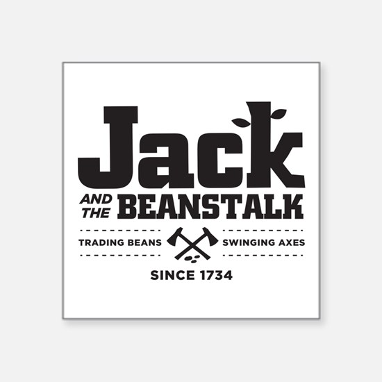Jack & the Beanstalk Since 1734 Square Sticker 3""
